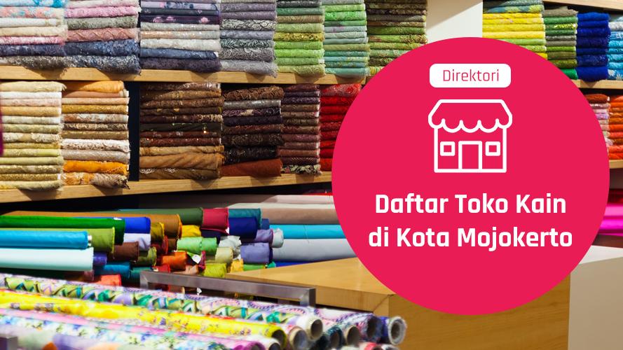 Daftar toko kain di mojokerto